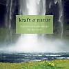 Kraft & Natur - sehr ruhige harmonische Grooves