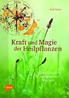 Kraft und Magie der Heilpflanzen (eBook)