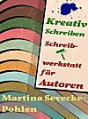 Kreativ Schreiben. Schreibwerkstatt für Autoren (eBook)