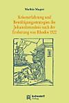 Krisenerfahrung und Bewältigungsstrategien des Johanniterordens nach der Eroberung von Rhodos 1522