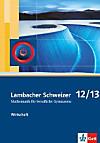 Lambacher-Schweizer, Mathematik für berufliche Gymnasien: Klasse 12/13, Wirtschaft, Schülerbuch