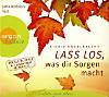 Lass los, was dir Sorgen macht, 1 Audio-CD