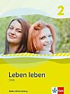 Leben leben, Ausgabe Baden-Württemberg: Bd.2 7.-8. Klasse, Schülerbuch