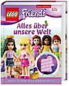 LEGO® Friends - Alles über unsere Welt, m. LEGO® Minifigur