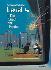 Level 4 - Die Stadt Der Kinder, Andreas Schlüter, Jugendbuch & Kinderbuch
