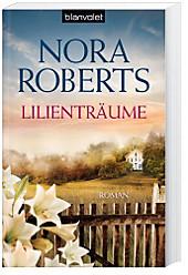 Lilienträume, Nora Roberts, Liebesromane