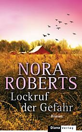 Lockruf der Gefahr, Nora Roberts, Krimi & Thriller