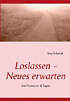 Loslassen - Neues erwarten (eBook)