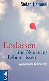 Loslassen und Neues ins Leben lassen (eBook)