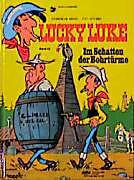 Lucky Luke (Bd. 32). Im Schatten der Bohrtürme, Morris