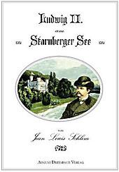 Ludwig II. am Starnberger See, Jean L. Schlim, Neuzeit