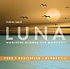 LUNA - Magische Klänge zur Mondzeit, Audio-CD