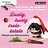 Lustig, lustig, tralalalala, 2 Audio-CDs