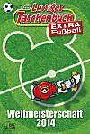 Lustiges Taschenbuch Fußballgeschichten