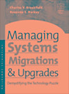 Managing Systems Migrations and Upgrades (eBook)