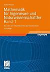 Mathematik für Ingenieure und Naturwissenschaftler: Bd.1 Ein Lehr- und Arbeitsbuch für das Grundstudium