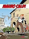 Mauro Caldi: Bd.4 Die Bucht der Fälscher