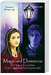Maya und Domenico (Band 1)