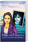 Maya und Domenico, (Band 2)