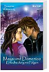 Maya und Domenico, (Band 3)
