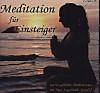 Meditation für Einsteiger, 1 Audio-CD