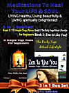 Meditations to Heal Your Life & Soul, Living Healthy, Living Beautifully, and Living Spiritually Enlightened! (eBook)