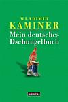 Mein deutsches Dschungelbuch (eBook)