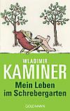 Mein Leben im Schrebergarten (eBook)