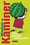 Meine kaukasische Schwiegermutter (eBook)