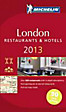 Michelin Rote Führer; Michelin The Red Guide; Michelin Le Guide Rouge: London 2013