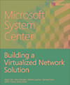 Microsoft System Center Building a Virtualized Network Solution (eBook)