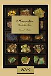 Mineralien - Wunder der Natur 2015