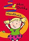 Mini Ducks. Lehrerhandbuch (Deutsch)