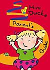 Mini Ducks: Parent's Guide
