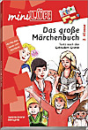 mini LÜK, Übungshefte: Nr.58 Das große Märchenbuch