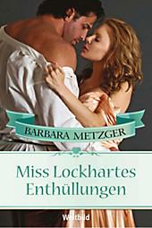 Miss Lockhartes Enthüllungen
