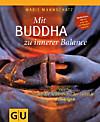 Mit Buddha zu innerer Balance, m. Audio-CD