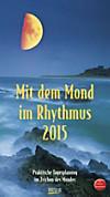 Mit dem Mond im Rhythmus 2015