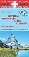 Mit dem Wohnmobil in die Schweiz: Tl.1 Der Westen