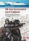 Mit den Normannen nach England
