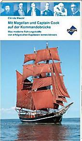 Mit Magellan und Captain Cook auf der Kommandobrücke, Fachbücher Wirtschaft