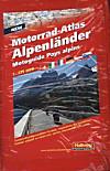 Motorrad-Atlas Alpenländer; Motoguide Pays alpins