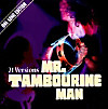 Mr.Tambourine Man.One Song E