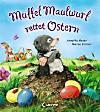 Muffel Maulwurf rettet Ostern
