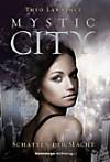 Mystic City: Schatten der Macht