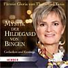 Mystik der Hildegard von Bingen, Audio-CD