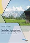 Nachhaltiger Wintertourismus im österreichischen Alpenraum: Entwicklungen, Trends und Zukunftsperspektiven