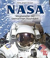 NASA - Wegbereiter der bemannten Raumfahrt, Hans-Jürgen Becker