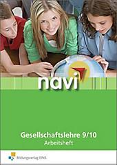 Navi Gesellschaftslehre: 9. Schuljahr, Arbeitsheft, Karsten Paul, Thomas Dippe, Marie Bludau, Sören Schröder, Rolf Breiter