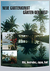 Neue Gartenkunst - Gärten der Welt: USA, Australien, Japan, Bali, Spielfilm & Drama